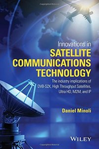 Innovations in Satellite Communication and Satellite Technology Hardcover-cover