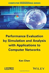 Performance Evaluation by Simulation and Analysis with Applications to Computer Networks (Hardcover)