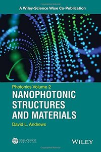 Photonics, Volume 2: Nanophotonic Structures and Materials (A Wiley-Science Wise Co-Publication) Hardcover-cover