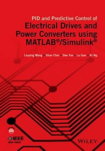 PID and Predictive Control of Electrical Drives and Power Converters using MATLAB / Simulink Hardcover-cover