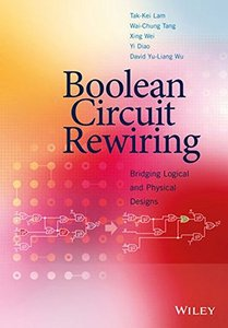 Boolean Circuit Rewiring: Bridging Logical and Physical Designs Hardcover-cover