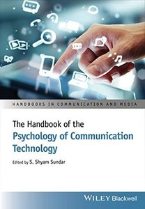 The Handbook of the Psychology of Communication Technology (Handbooks in Communication and Media) Hardcover