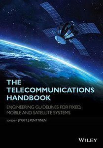 The Telecommunications Handbook: Engineering Guidelines for Fixed, Mobile and Satellite Systems Hardcover-cover