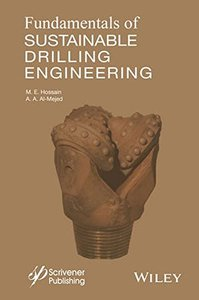 Fundamentals of Sustainable Drilling Engineering (Wiley-Scrivener) Hardcover