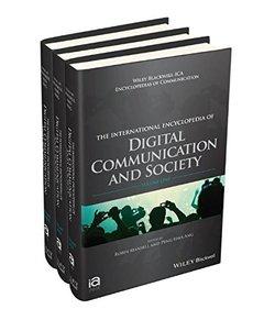 International Encyclopedia of Digital Communication and Society, 3 Volume Set (ICAZ - Wiley Blackwell-ICA International Encyclopedias of Communication) Hardcover
