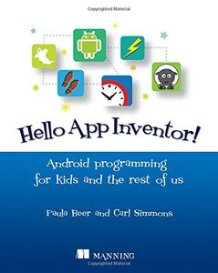 Hello App Inventor!: Android programming for kids and the rest of us Paperback-cover