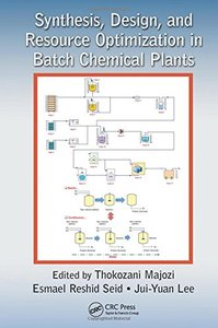 Synthesis, Design, and Resource Optimization in Batch Chemical Plants (Hardcover)-cover