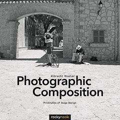Photographic Composition: Principles of Image Design Paperback-cover