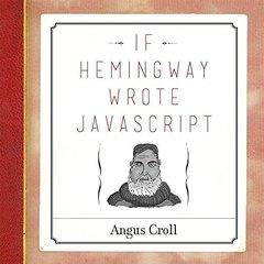 If Hemingway Wrote JavaScript Paperback