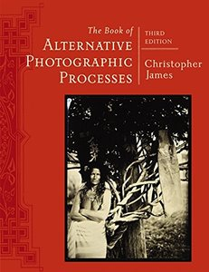 The Book of Alternative Photographic Processes Paperback-cover