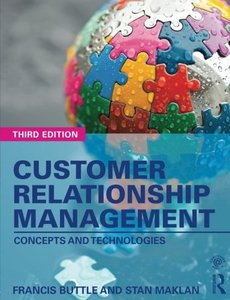 Customer Relationship Management: Concepts and Technologies, 3/e (Paperback)-cover