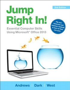 Jump Right In: Essential Computer Skills Using Microsoft Office 2013,  2/e(Paperback)-cover