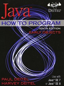 Java How To Program (Early Objects) (10th Edition) [Paperback]