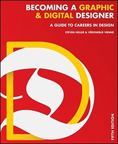 Becoming a Graphic and Digital Designer: A Guide to Careers in Design, 5/e (Paperback)-cover