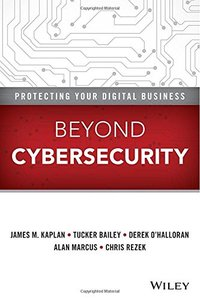 Beyond Cybersecurity: Protecting Your Digital Business (Hardcover)-cover