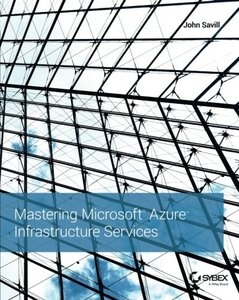 Mastering Microsoft Azure Infrastructure Services (Paperback)-cover