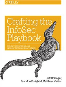 CraftinCrafting the InfoSec Playbook: Security Monitoring and Incident Response Master Plan (Paperback)-cover