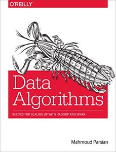 Data Algorithms: Recipes for Scaling Up with Hadoop and Spark (Paperback)-cover
