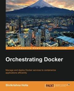 Orchestrating Docker (Paperback)