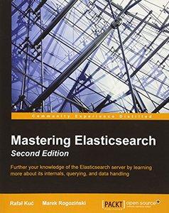 Mastering Elasticsearch, 2/e (Paperback)-cover