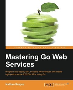 Mastering Go Web Services-cover