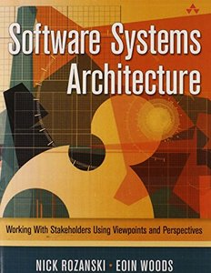 Software Systems Architecture: Working with Stakeholders Using Viewpoints and Perspectives (paperback) Paperback