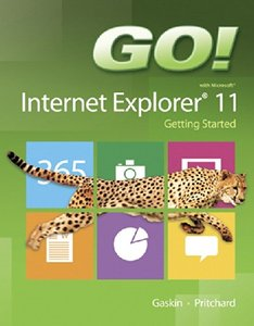 GO! with Internet Explorer 11 Getting Started [Paperback]-cover