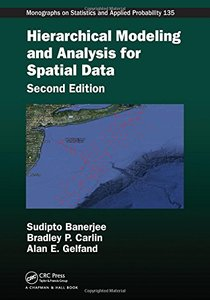 Hierarchical Modeling and Analysis for Spatial Data, 2/e (Hardcover)-cover