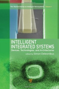 Intelligent Integrated Systems: Devices, Technologies, and Architectures (Hardcover)-cover