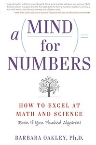 A Mind for Numbers: How to Excel at Math and Science (Paperback)-cover