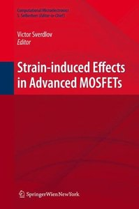 Strain-Induced Effects in Advanced MOSFETs (Hardcover)
