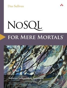 NoSQL for Mere Mortals (Paperback)-cover