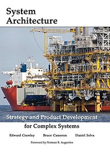 System Architecture: Strategy and Product Development for Complex Systems (Hardcover)
