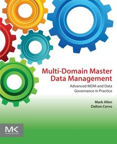Multi-Domain Master Data Management: Advanced MDM and Data Governance in Practice (Paperback)-cover