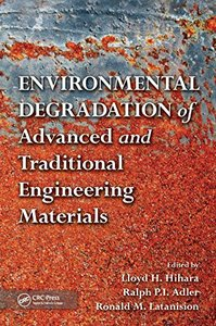 Environmental Degradation of Advanced and Traditional Engineering Materials (Hardcover)-cover