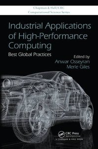 Industrial Applications of High-Performance Computing: Best Global Practices (Hardcover)-cover