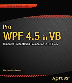 Pro WPF 4.5 in VB: Windows Presentation Foundation in .NET 4.5 (Paperback)-cover