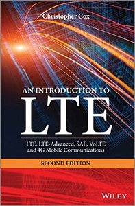 An Introduction to LTE: LTE, LTE-Advanced, SAE, VoLTE and 4G Mobile Communications, 2/e (Hardcover)-cover