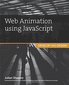Web Animation using JavaScript: Develop & Design (Paperback)-cover