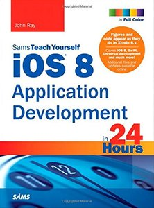 Sams Teach Yourself iOS 8 Application Development in 24 Hours, 6/e(Paperback)-cover