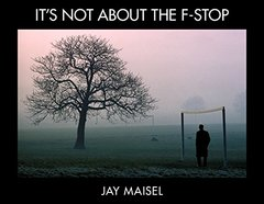 It's Not About the F-Stop (Voices That Matter) Paperback-cover
