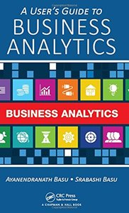 A Users Guide to Business Analytics Hardcover