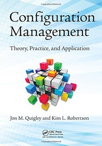 Configuration Management: Theory, Practice, and Application Hardcover