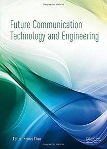 Future Communication Technology and Engineering Hardcover