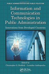 Information and Communication Technologies in Public Administration: Innovations from Developed Countries (Public Administration and Public Policy) Hardcover-cover