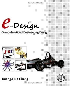 e-Design: Computer-Aided Engineering Design Hardcover-cover