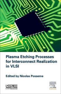 Plasma Etching Processes for Interconnect Realization in VLSI (Hardcover)-cover