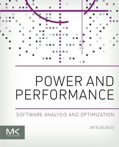 Power and Performance: Software Analysis and Optimization Paperback-cover