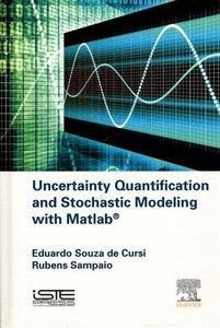 Uncertainty Quantification and Stochastic Modeling with Matlab Hardcover-cover