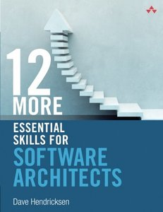 12 More Essential Skills for Software Architects (Paperback)-cover